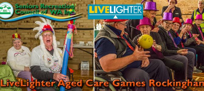 2019 SRCWA Rockingham LiveLighter Aged Care Games a Big Hit!