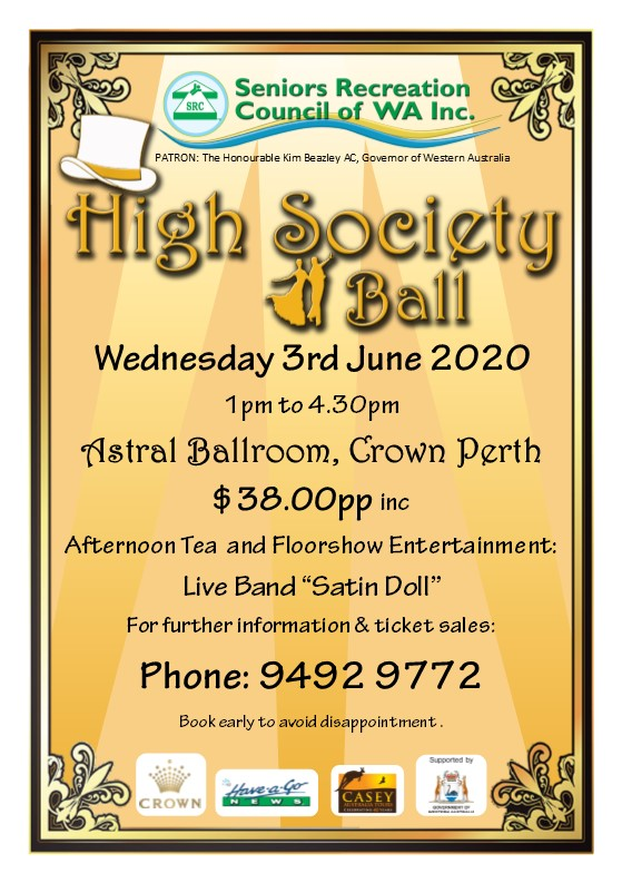 High Society Ball Wednesday 3rd June 2020. Astral Balroom Crown Perth $38 per person phone 9492 9772