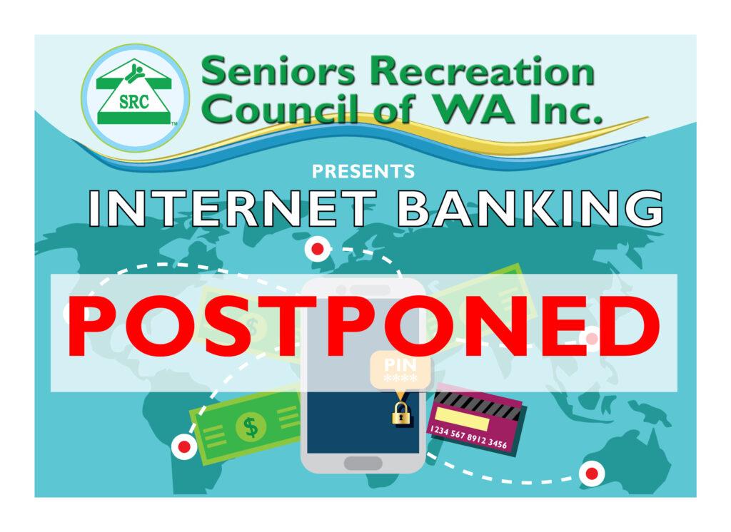 Internet Banking Postponed